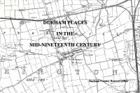 Durham Places in the Mid-Nineteenth Century