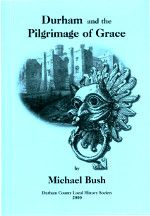 Durham and The Pilgrimage of Grace