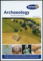 Archaeology County Durham: Issue 14, 2019