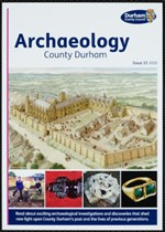 Archaeology County Durham: Issue 15, 2020