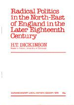 Radical Politics in the North-East of England in the Later Eighteenth Century